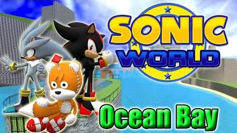 Sonic World - Ocean Bay (Custom Levels 1)-0