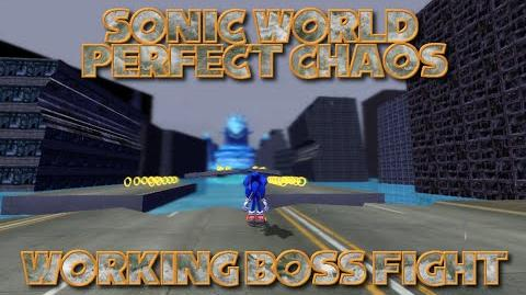 Sonic World - Perfect Chaos - Working Boss fight - v0