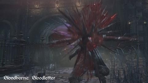 Bloodborne - Bloodletter (Move Set Showcase)