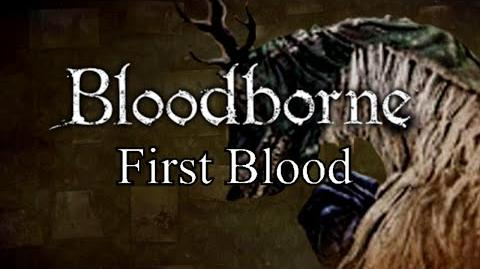 Bloodborne First Blood - Cathedral Ward & Vicar Amelia