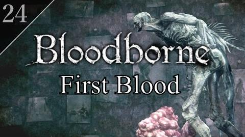 Bloodborne First Blood (24) - Fishing Hamlet & Orphan of Kos