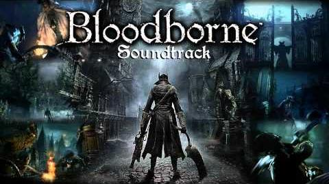 Bloodborne Soundtrack OST - Lullaby For Mergo