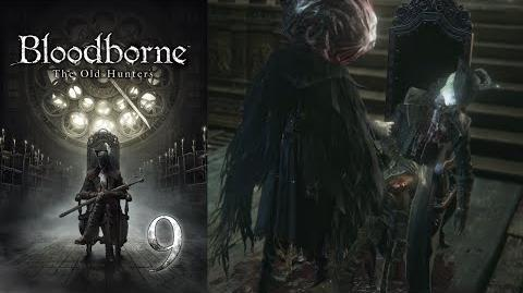 Lady Maria - Bloodborne - The Old Hunters Part 9-0