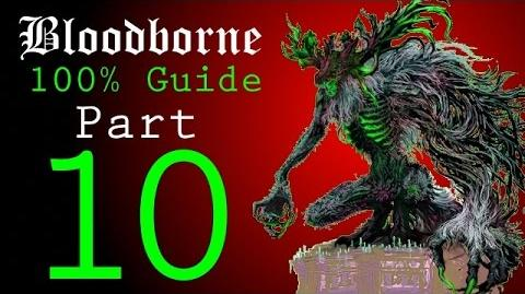 Bloodborne - Walkthrough 10 - Loose Ends, First Half of Yahar'gul, Unseen Village