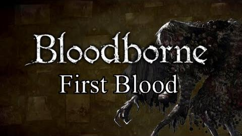 Bloodborne First Blood - Hemwick Charnel Lane & Witch of Hemwick
