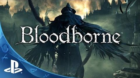 Bloodborne Official TGS Gameplay Trailer Tokyo Game Show 2014 The Hunt Begins PS4