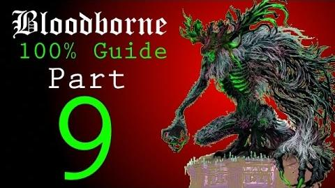 Bloodborne - Walkthrough 9 - Byrgenwerth to Rom, the Vacuous Spider