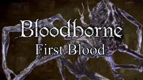 Bloodborne First Blood - Nightmare Frontier & Amygdala