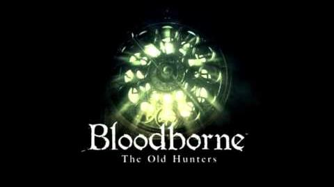 Bloodborne DLC Official Soundtrack - Living Failures