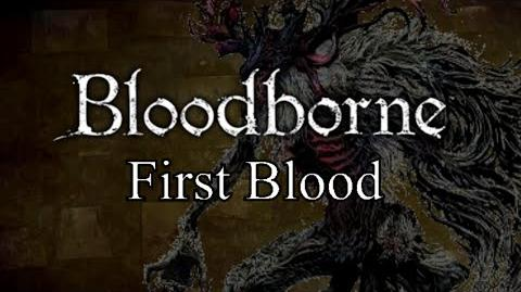 Bloodborne First Blood - Central Yharnam & Cleric Beast