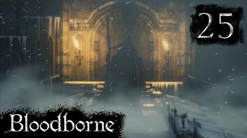 Let's Play Hard - Bloodborne NG Part 25 - Martyr Logarius