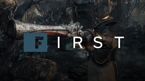 Bloodborne Developer Walkthrough The First 18 Minutes - IGN First