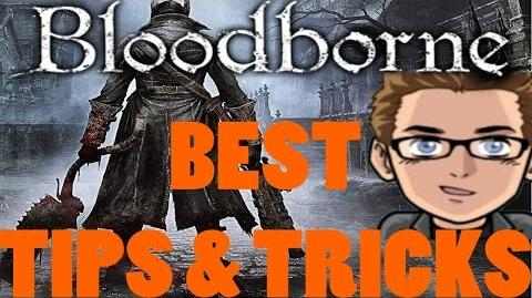 Bloodborne TIPS AND TRICKS - Best Beginners Guide TUTORIAL Walkthrough 1 HD Gameplay