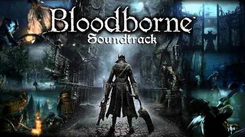 Bloodborne Soundtrack OST - Cleric Beast