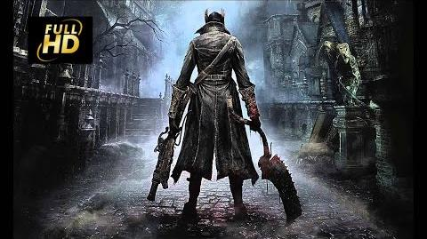 Bloodborne Movie - Bloodborne All Cutscenes