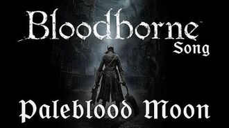 BLOODBORNE SONG - Paleblood Moon by Miracle Of Sound (Symphonic Orchestral)