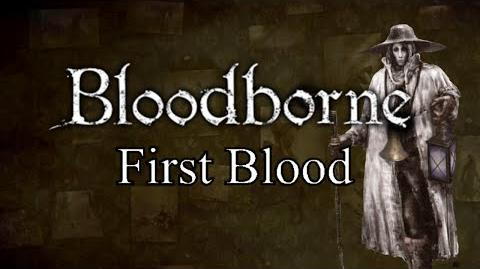 Bloodborne First Blood - Upper Cathedral Ward & Ebrietas, Daughter of the Cosmos