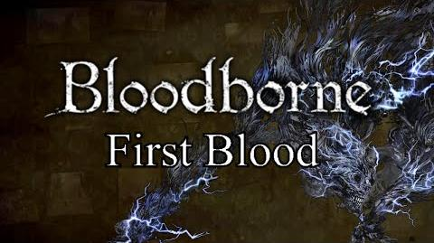 Bloodborne First Blood - Yahar'gul & Darkbeast Paarl