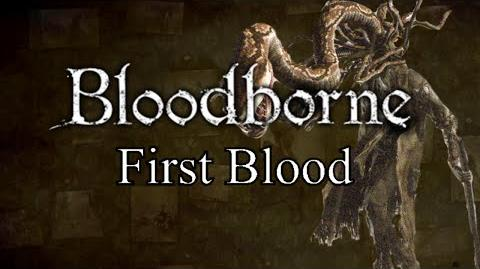 Bloodborne First Blood - Forbidden Woods Part 1 & Iosefka's Clinic