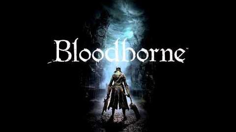 Bloodborne OST - Moon Presence