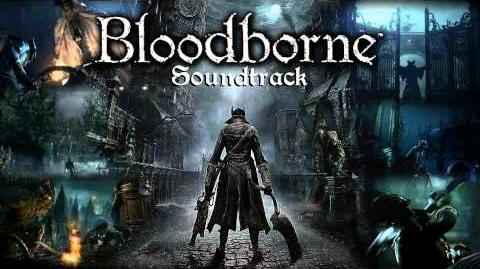 Bloodborne Soundtrack OST - Queen of Vilebloods