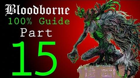 Bloodborne - Walkthrough 15 - Forsaken Castle Cainhurst to Martyr Logarius Boss Battle