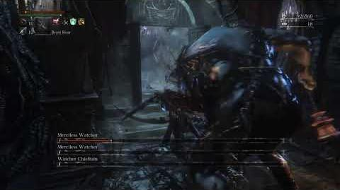 Bloodborne ™ ritekeeper buffed merciless watcher boss