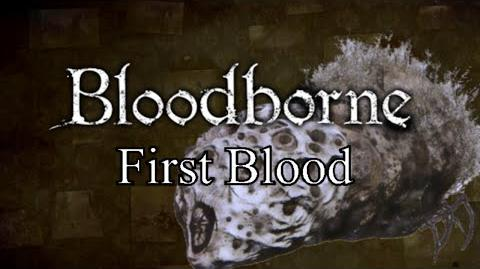 Bloodborne First Blood - Byrgenwerth & Rom, the Vacuous Spider