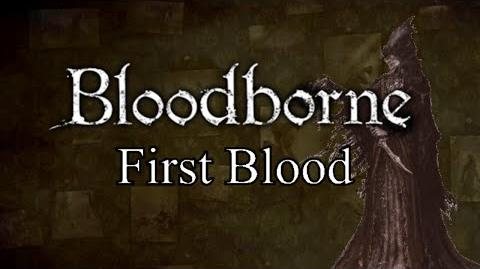 Bloodborne First Blood - Yahar'gul & The One Reborn