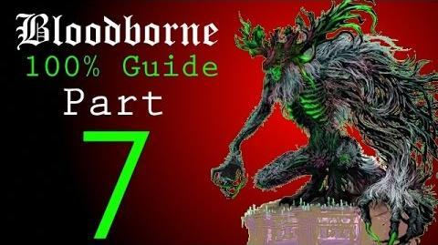 Bloodborne - Walkthrough 7 - Forbidden Woods to Iosefka's Clinic