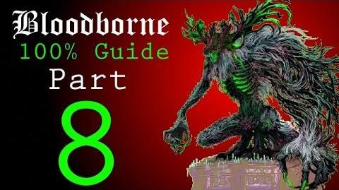 Bloodborne - Walkthrough 8 - Forbidden Woods to Shadow of Yharnam