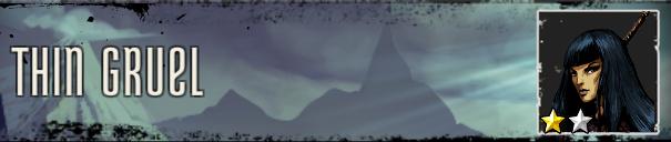 Thin Gruel Banner