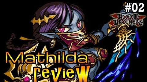 Blood Brothers RPG game - Mathilda Review