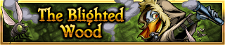 <b>The Blighted Wood</b>