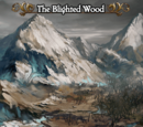 The Blighted Wood