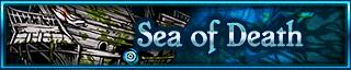 <b>Sea of Death</b>