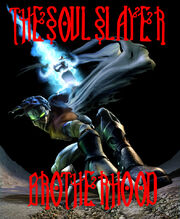 The Soul Slayer Brotherhood picture