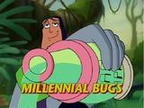 Millennial Bugs