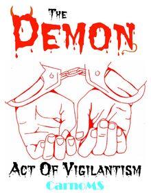 The Demon Act Of Vigilantism