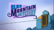 BlueMountainMysteryIntro3