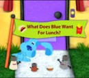 What Does Blue Want For Lunch?