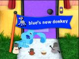 Blue's New Donkey