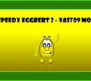 Speedy Eggbert 2 - Vas709 Mod