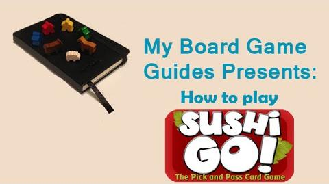Basic Guide- How To Play Sushi Go