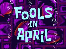 19a Fools in April