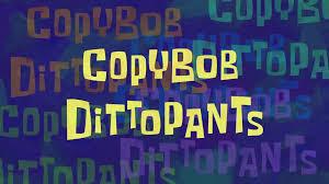 198b CopyBob DittoPants