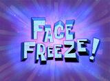¡Cara Congelada!
