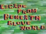 Escape de Mundo Guante