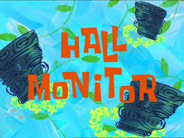 7a Hall Monitor