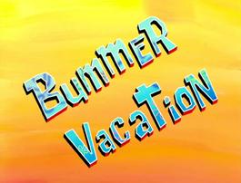 BummerVacationTitle